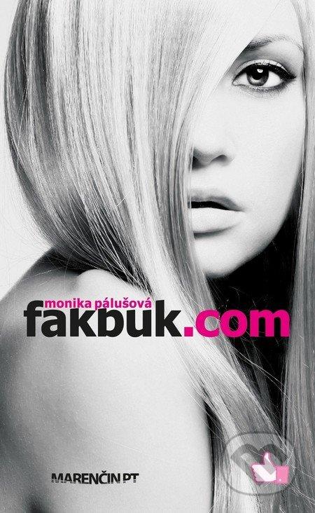 Fakbuk.com - Monika Pálušová