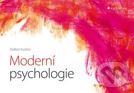 Moderní psychologie - Dalibor Kučera