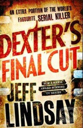 Dexters Final Cut - Jeff Lindsay