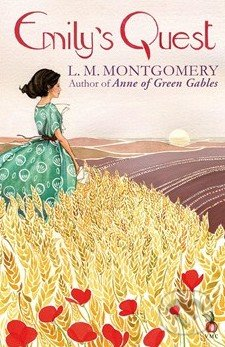 Emily\'s Quest - Lucy Maud Montgomery