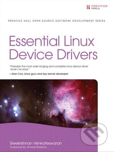 Essential Linux Device Drivers - Sreekrishnan Venkateswaran