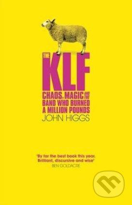 The KLF - John Higgs