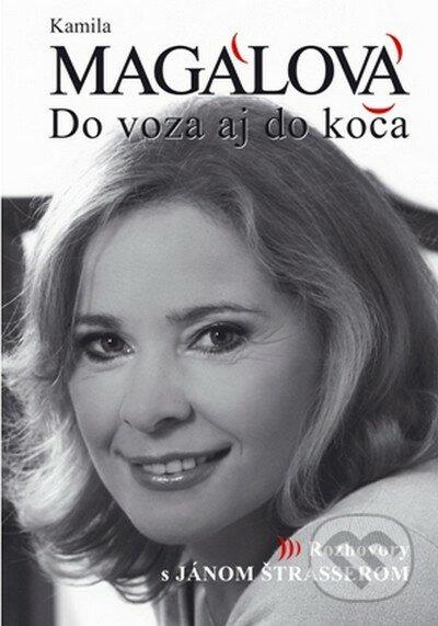 Do voza aj do koča - Kamila Magálová, Ján Štrasser