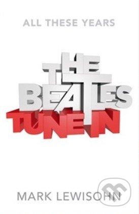 The Beatles Tune Inn - Mark Lewisohn