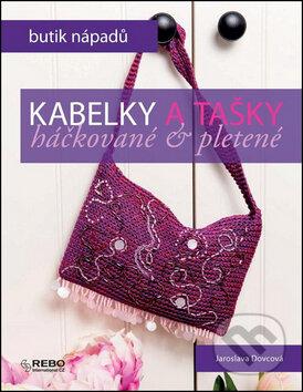 Kabelky a tašky - Jaroslava Dovcová