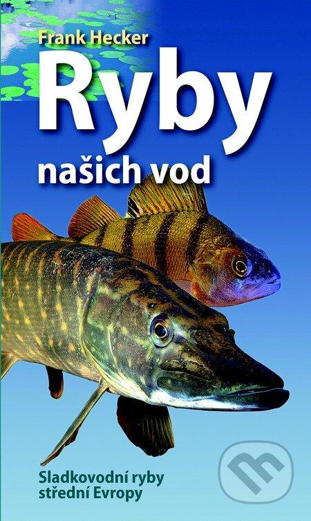 Ryby našich vod - Franck Hecker