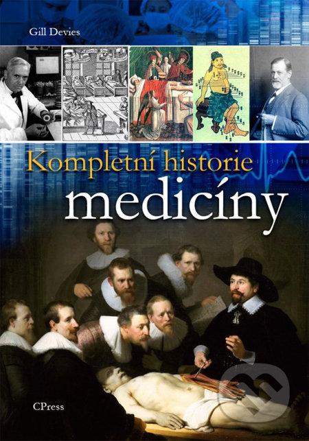 Kompletní historie medicíny - Gill Devies