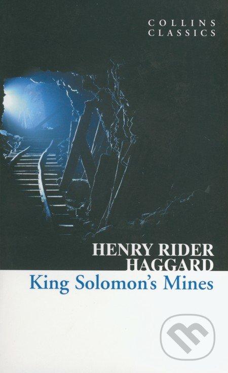 King Solomon\'s Mines - Henry Rider Haggard