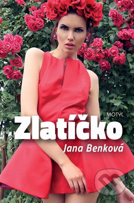 Zlatíčko - Jana Benková