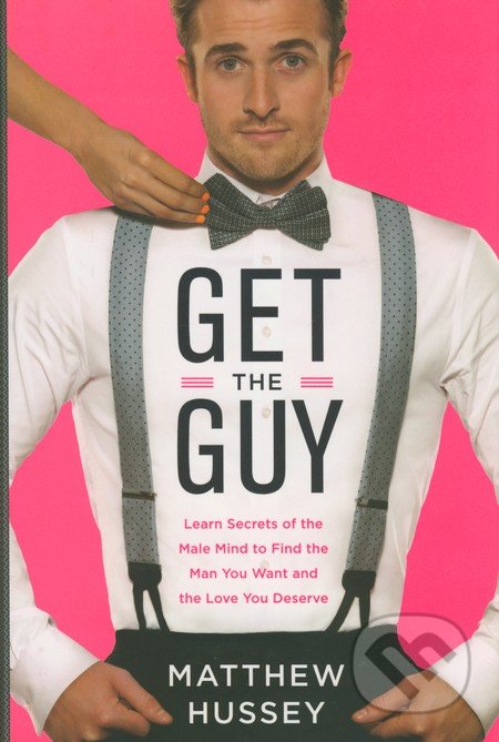 Get the Guy - Matthew Hussey