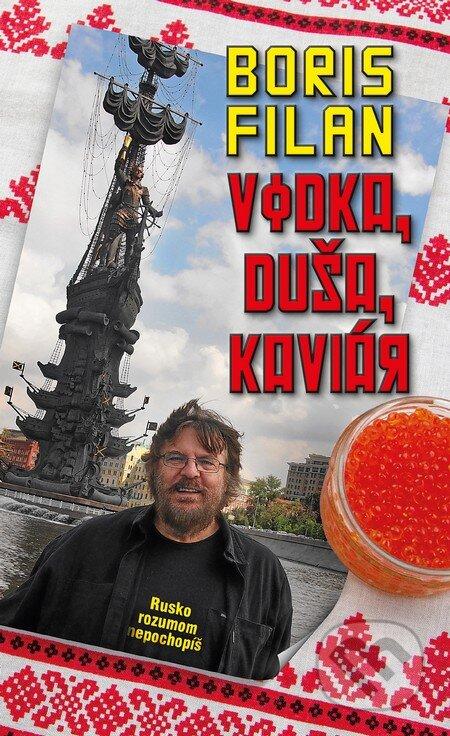 Vodka, duša, kaviár - Boris Filan