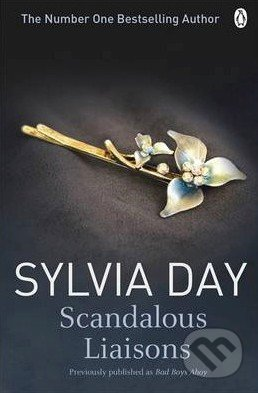 Scandalous Liaisons - Sylvia Day