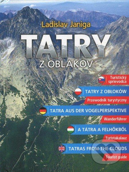 Tatry z oblakov - Ladislav Janiga