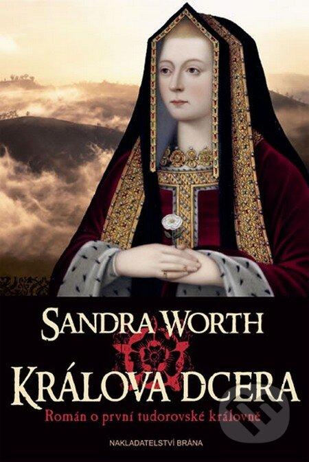Králova dcera - Sandra Worth