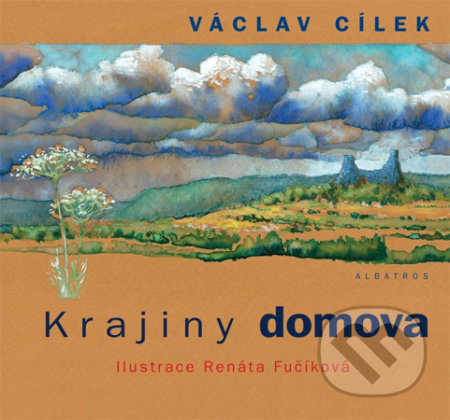 Krajiny domova - Václav Cílek, Renáta Fučíková