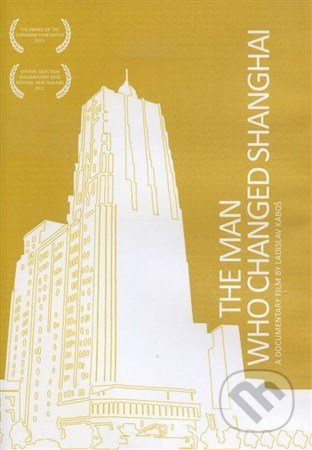 The Man Who Changed Shanghai DVD