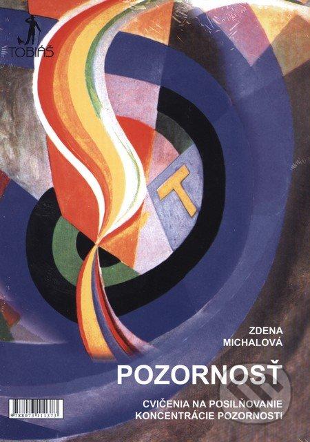 Pozornost / Pozornosť (dvojjazyčné vydanie) - Zdena Michalová