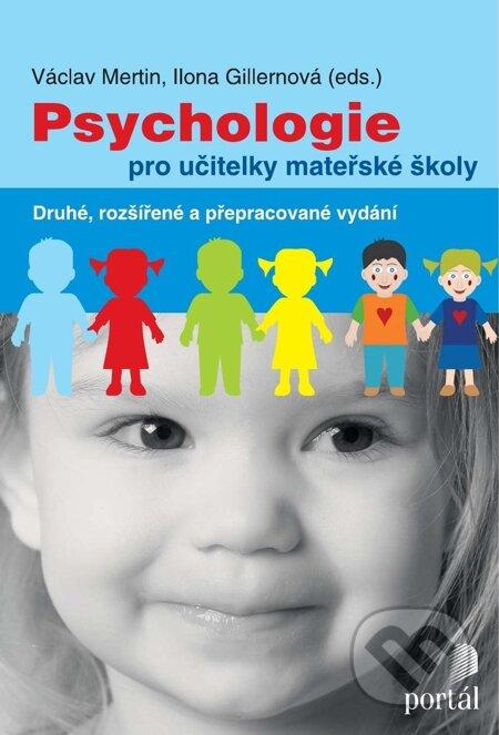 Psychologie pro učitelky mateřské školy - Václav Mertin. Ilona Gillernová
