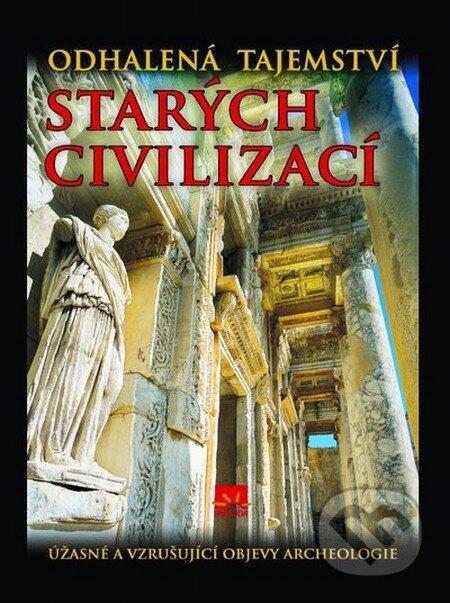 Odhalená tajemství starých civilizací - Enzo Bernardini