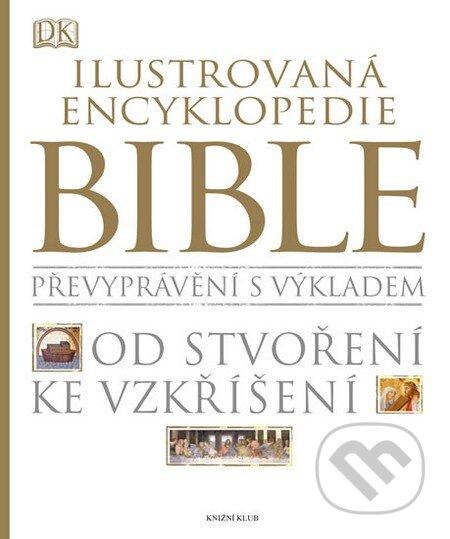 Ilustrovaná encyklopedie Bible - Kolektív autorov