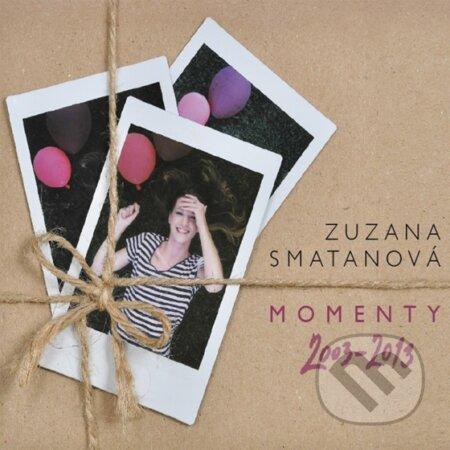 Zuzana Smatanová: Momenty 2003 - 2013 - Zuzana Smatanová