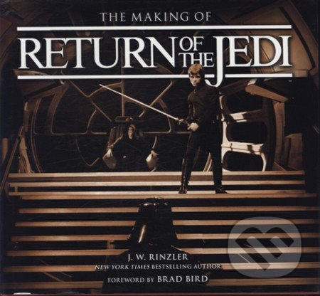 Making of Return of the Jedi - J.W. Rinzler