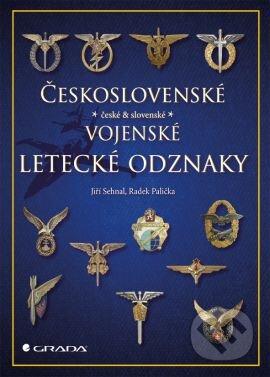 Československé vojenské letecké odznaky - Jiří Sehnal, Radek Palička