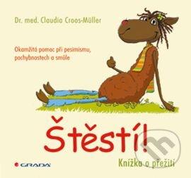 Štěstí! - Claudia Croos–Müller