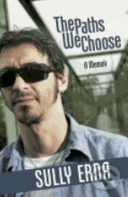 The Paths We Choose - Sully Erna