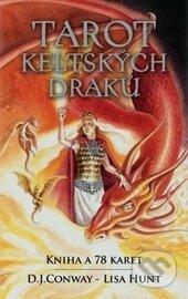 Tarot keltských draků - D.J. Conway, Lisa Hunt