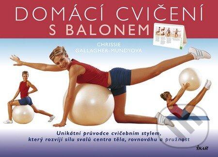 Domácí cvičení s balonem - Chrissie Gallagher-Mundy