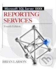 Microsoft SQL Server 2012 Reporting Services - Brian Larson