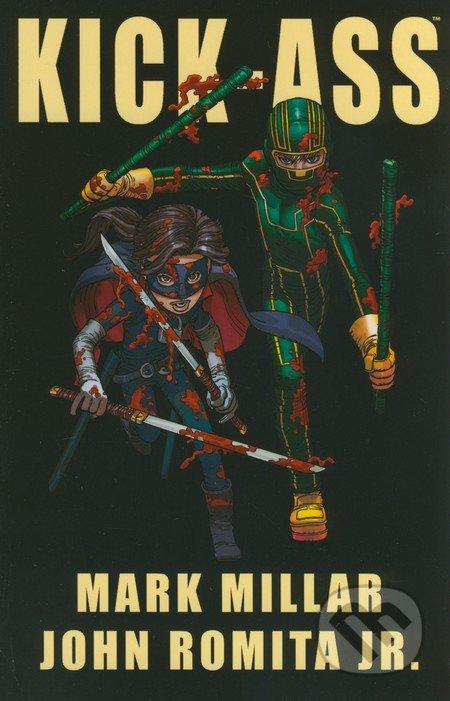 Kick-Ass - Mark Millar, John Romita