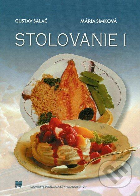 Stolovanie 1 - Gustav Salač, Mária Šimková