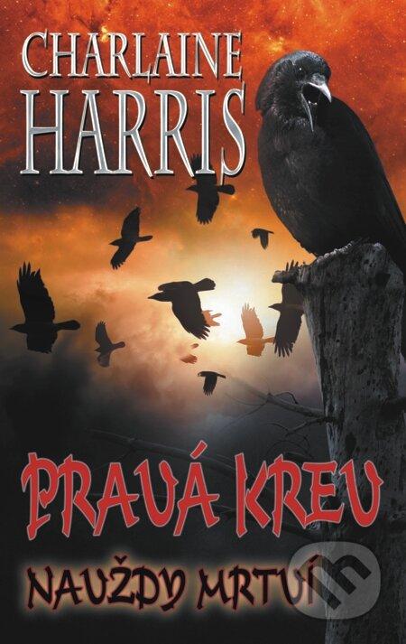 Pravá krev - Navždy mrtví - Charlaine Harris