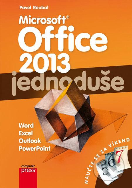 Microsoft Office 2013 jednoduše - Pavel Roubal