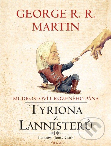 Mudrosloví urozeného pána Tyriona z Lannisterů - George R.R. Martin