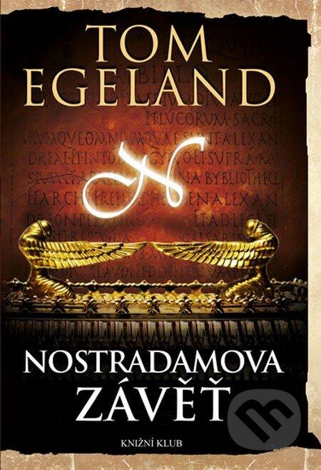 Nostradamova závěť - Tom Egeland