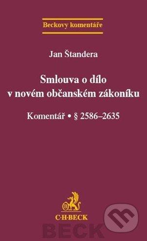 Smlouva o dílo v novém občanském zákoníku - Jan Štandera
