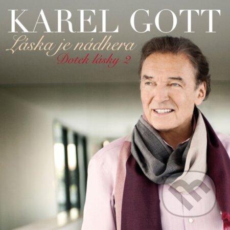 Karel Gott: Láska Je Nádhera / Dotek Lásky 2 - Karel Gott