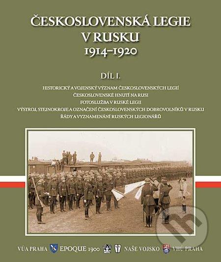 Československá legie v Rusku 1914 - 1920 - E. Orián, B. Panuš, E. Stehlík, F. Šteidler