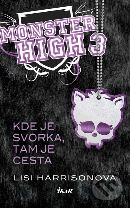 Monster High 3: Kde je svorka, tam je cesta - Lisi Harrisonová