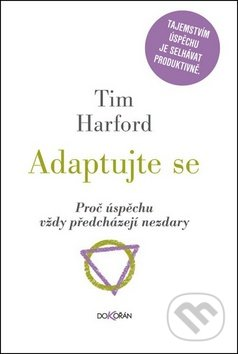Adaptujte se - Tim Harford
