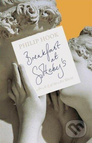 Breakfast at Sotheby\'s - Philip Hook