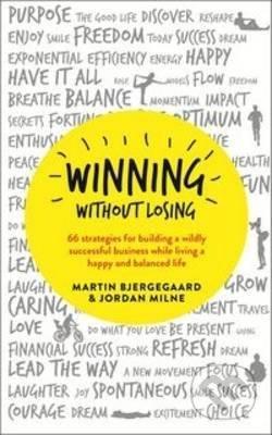 Winning Without Losing - Martin Bjergegaard, Jordan Milne