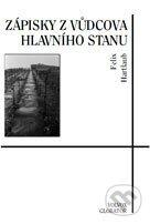 Zápisky z Vůdcova Hlavního stanu - Felix Hartlaub
