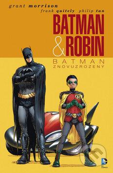 Batman & Robin - Batman znovuzrozený - Grant Morrison