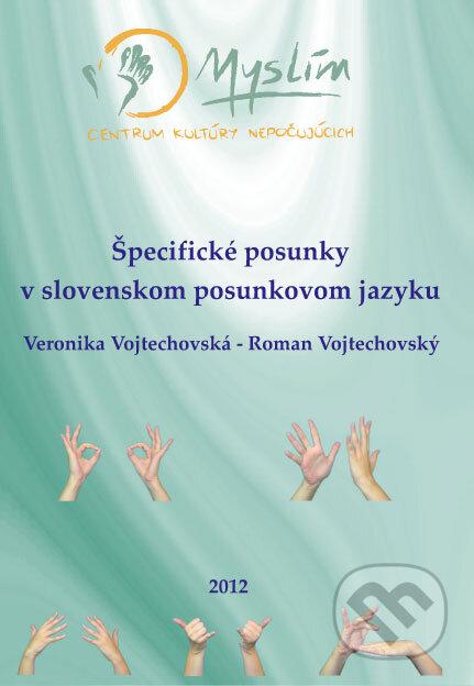 Špecifické posunky v slovenskom posunkovom jazyku + DVD - Veronika Vojtechovská, Roman Vojtechovský