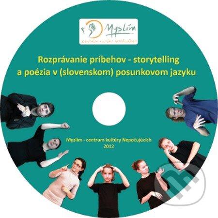 Rozprávanie príbehov - storytelling a poézia v (slovenskom) posunkovom jazyku DVD