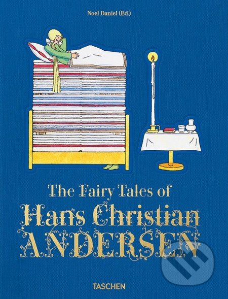 The Fairy Tales of Hans Christian Andersen - Noel Daniel